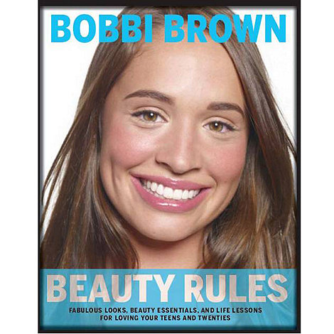 Bobbi Brown - Beauty Rules Teen Book