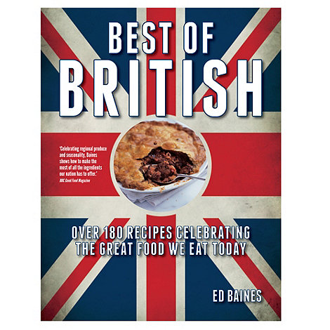 Penguin - Best of British: Over 180 Recipes Celebrating the Great Food We Eat Today