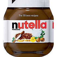 Debenhams - Nutella: The 30 Best Recipes