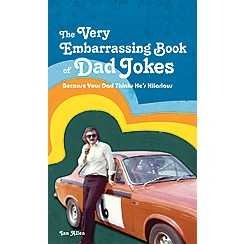 Penguin - The very embarrassing book of Dad jokes