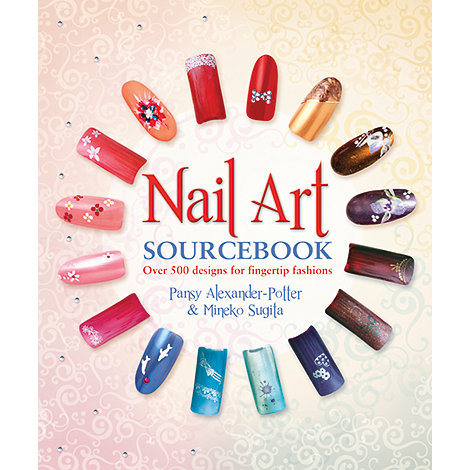 Debenhams - Nail Art Sourcebook: Over 500 Designs for Fingertip Fashions