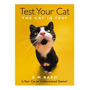 Test Your Cat The Cat IQ Test