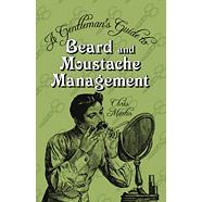 Gentleman's Guide To Beard & Moustache