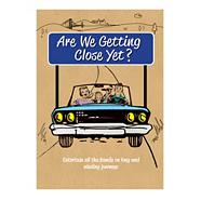 Are We Getting Close Yet? Activity Book