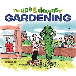 All Sorted - The Ups and Downs of Gardening