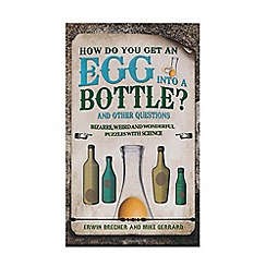 All Sorted - How do you get an egg in a bottle? book