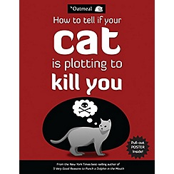 All Sorted - How to tell if your cat is plotting to kill you  book