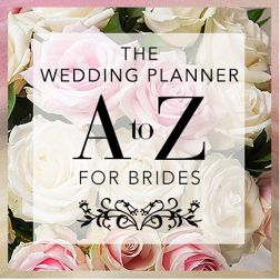 The Wedding Planner An A-Z for Brides