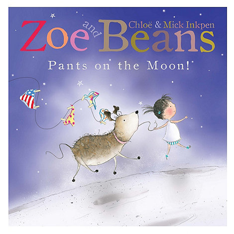MacMillan books - Zoe and Beans: Pants on the Moon