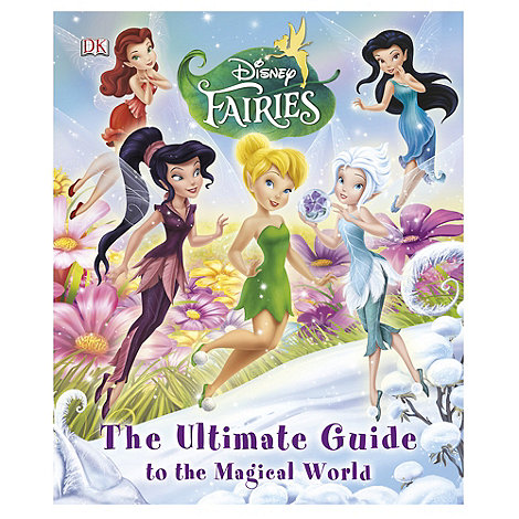 Disney Fairies - The ultimate guide book