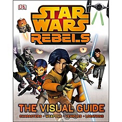 Star Wars - Rebels The Visual Guide