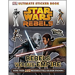 Star Wars - Rebels Rebels Versus Empire Ultimate Sticker Book