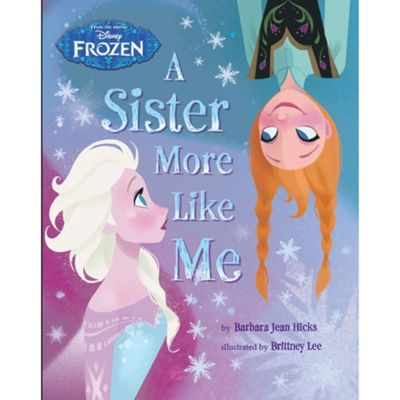 Disney Frozen A Sister More Like Me - . -