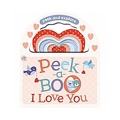Little Learners - Peek-a-boo I love you book