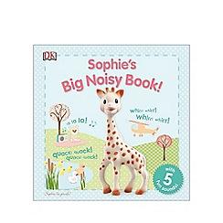 DK Books - Sophie's Big Noisy Book!