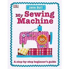 Dorling Kindersley - My Sewing Machine Book
