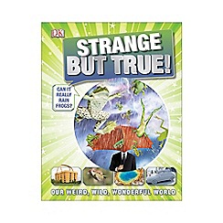 DK Books - Strange But True!