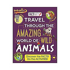 Parragon - Travel through the Amazing World of Wild Animals