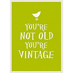 Debenhams - You're not old you're vintage book