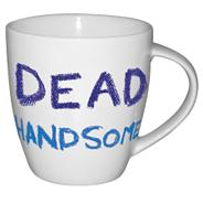 White 'Dead handsome' mug