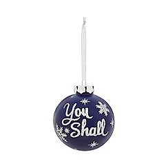 Home Collection - Blue glitter 'You Shall' Christmas bauble