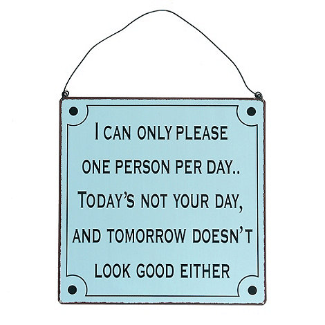 dotcomgiftshop - Pale blue 'I can please one person' sign
