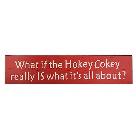 Heaven Sends - Red +Hokey Cokey+ sign