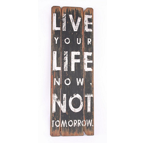 Heaven Sends - Wooden +Live your life+ plaque