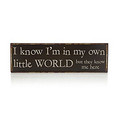 Heaven Sends - Metal 'My Own Little World' sign