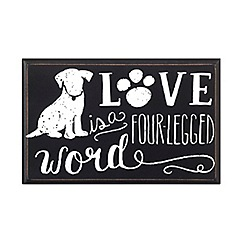Heaven Sends - 'Love is a four legged word' plaque