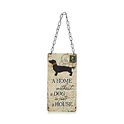 Heaven Sends - Cream 'A home without a dog is just a house' sign