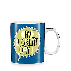 Ben de Lisi Home - Blue 'Have a great day' print mug