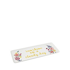 At home with Ashley Thomas - White 'Sunshine On A Cloudy Day' slogan print tray