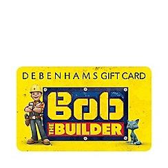Debenhams - Bob the Builder Gift Card