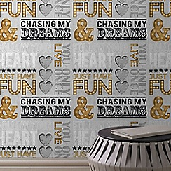 Fresco - Metallic Dreams Quotes Motif Wallpaper