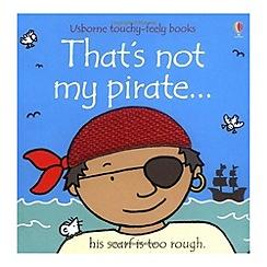 Debenhams - That's Not My Pirate
