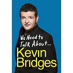Debenhams - We Need to Talk About ... Kevin Bridges