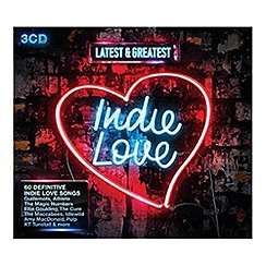 CD - Latest & Greatest Indie Love   Various Artists CD