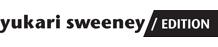 Yukari Sweeney/EDITION