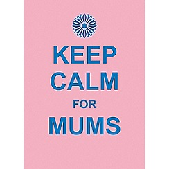 Boxer - 'Keep Calm for Mums' book