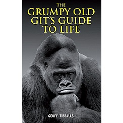 All Sorted - The Grumpy Old Git's Guide To Life Book