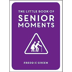 All Sorted - The Little Book of Senior Moments