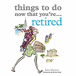 Debenhams - Things to do now that you're... retired book