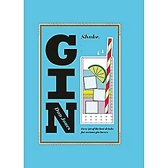 All Sorted - 'Gin shake' muddle and stir cocktails recipes book