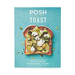 All Sorted - 'Posh Toast' recipes book