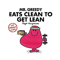 All Sorted - Mr Greedy Eats Clean to Get Lean Book