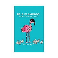 All Sorted - Be a Flamingo Book