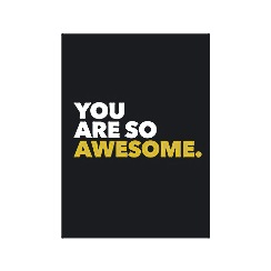 All Sorted - You Are So Awesome