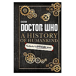 Doctor Who - A History of Humankind: The Doctor's Official Guide book